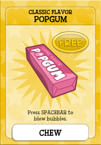 This classic flavor bubble gum is bursting with flavor! Get it now, absolutely FREE!